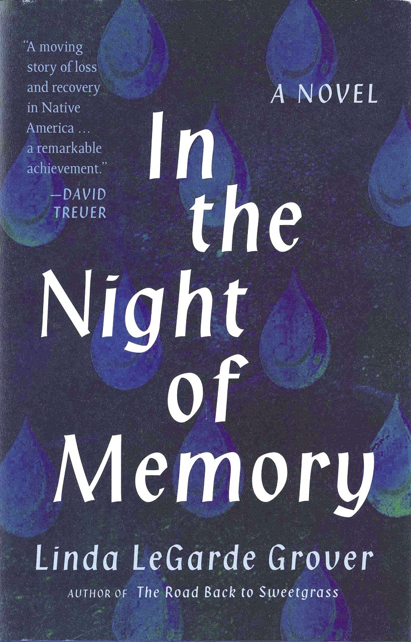 In the Night of Memory By Linda LeGarde Grover